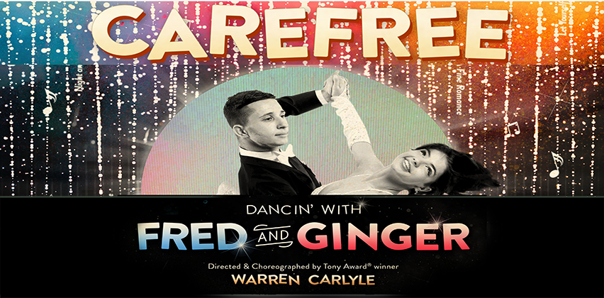 Developing CAREFREE with Director & Choreographer WARREN CARLYLE